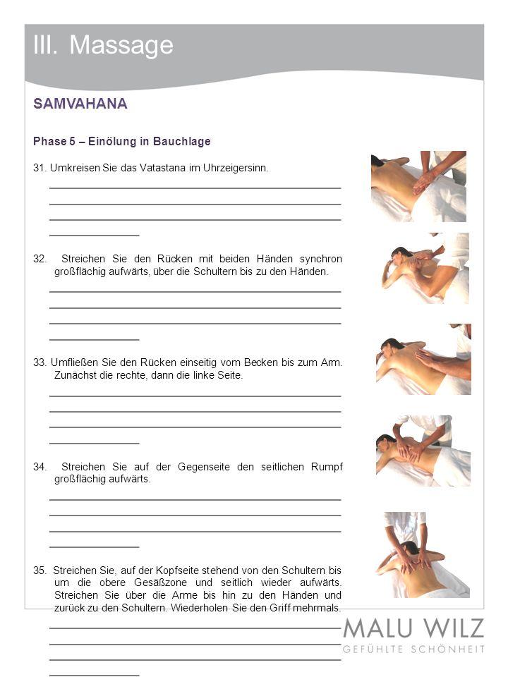 III. Massage SAMVAHANA Phase 5 – Einölung in Bauchlage