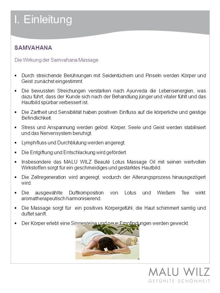 I. Einleitung SAMVAHANA Die Wirkung der Samvahana Massage