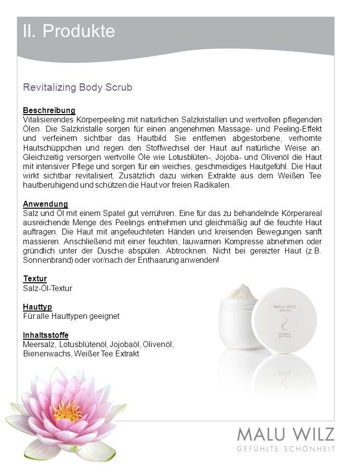 II. Produkte Revitalizing Body Scrub Beschreibung