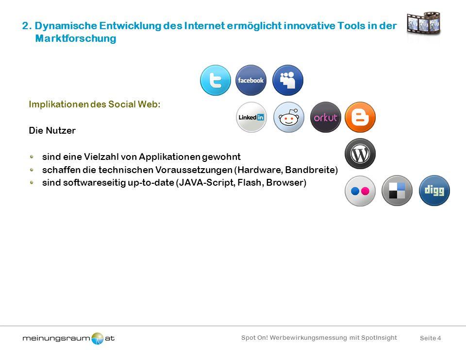 2. Dynamische Entwicklung des Internet ermöglicht innovative Tools in der Marktforschung