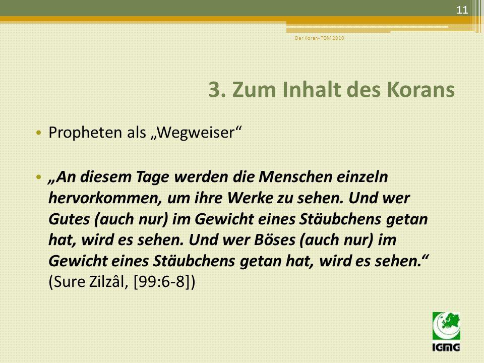 """3. Zum Inhalt des Korans Propheten als """"Wegweiser"""