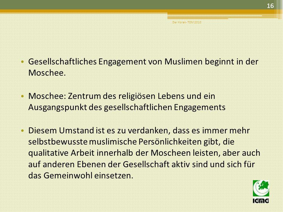 Gesellschaftliches Engagement von Muslimen beginnt in der Moschee.
