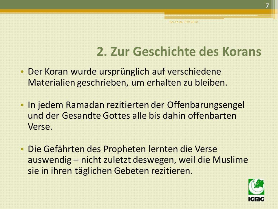 2. Zur Geschichte des Korans