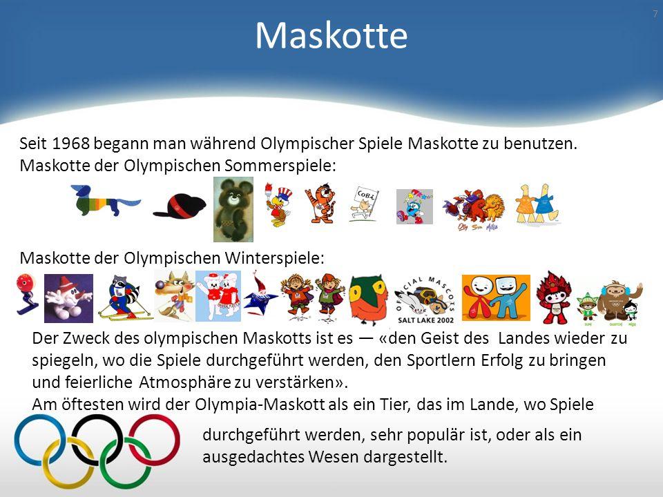 Maskotte Seit 1968 begann man während Olympischer Spiele Maskotte zu benutzen. Maskotte der Olympischen Sommerspiele: