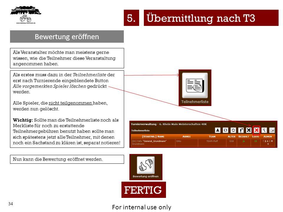 5. Übermittlung nach T3 FERTIG Bewertung eröffnen