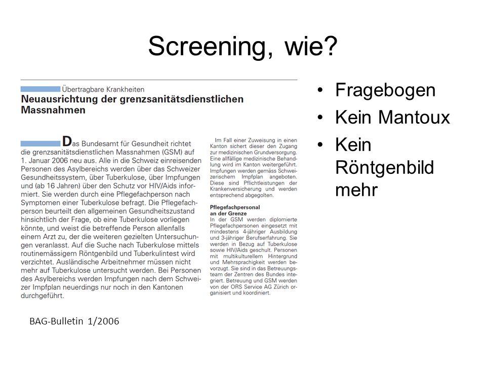 Screening, wie Fragebogen Kein Mantoux Kein Röntgenbild mehr