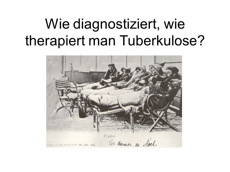 Wie diagnostiziert, wie therapiert man Tuberkulose