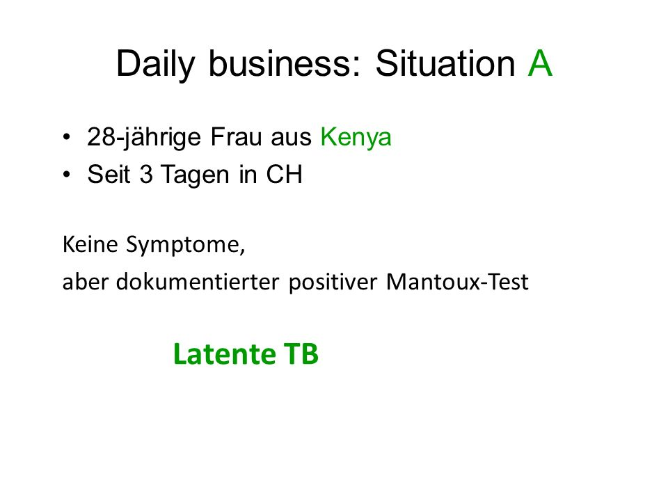 Daily business: Situation A