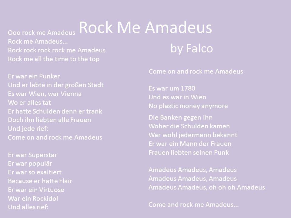 Rock Me Amadeus by Falco Ooo rock me Amadeus Rock me Amadeus...