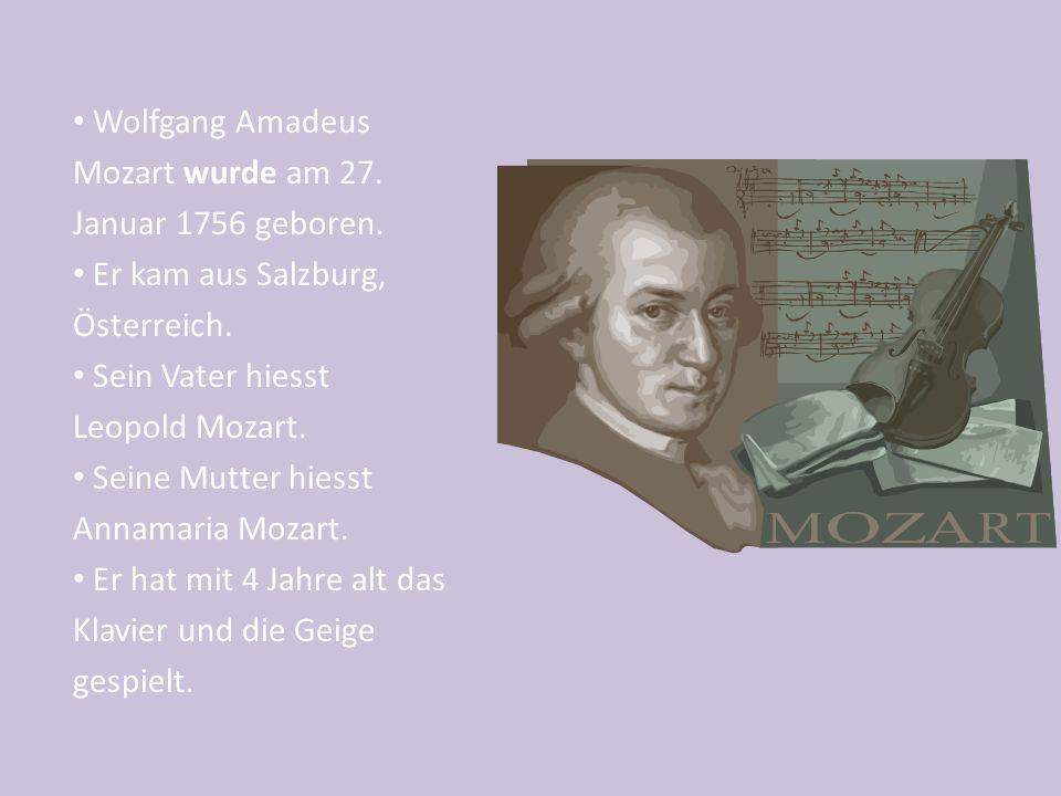 Wolfgang Amadeus Mozart wurde am 27. Januar 1756 geboren.