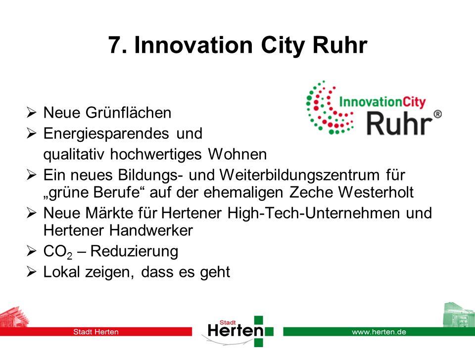 7. Innovation City Ruhr Neue Grünflächen Energiesparendes und