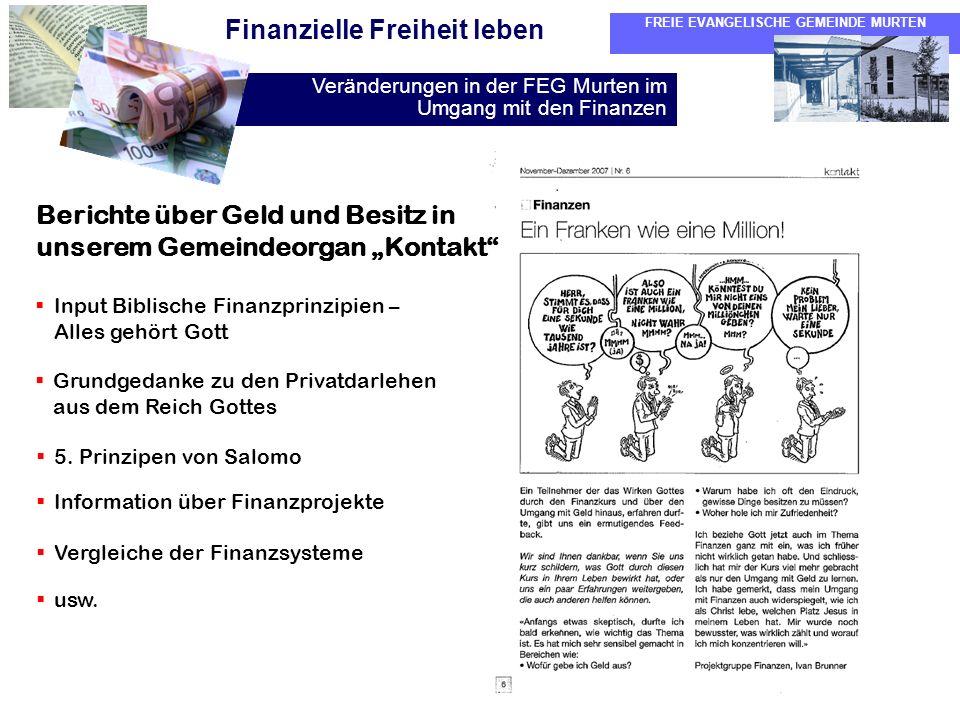 """Berichte über Geld und Besitz in unserem Gemeindeorgan """"Kontakt"""