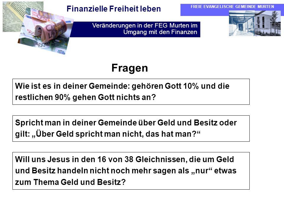 Fragen Wie ist es in deiner Gemeinde: gehören Gott 10% und die restlichen 90% gehen Gott nichts an