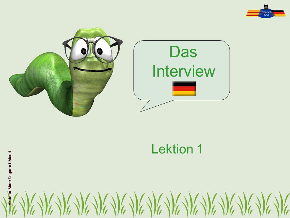 Das Interview Lektion 1 © Jean-Marc Segarra I Mauri