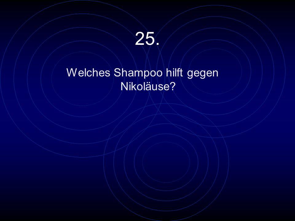 Welches Shampoo hilft gegen Nikoläuse