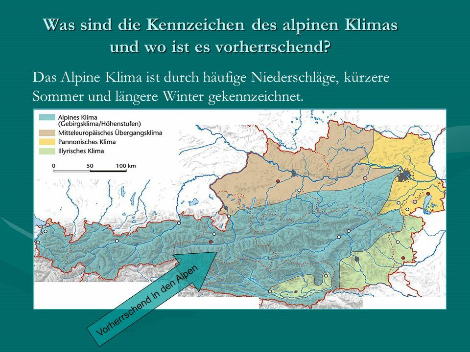 Vorherrschend in den Alpen