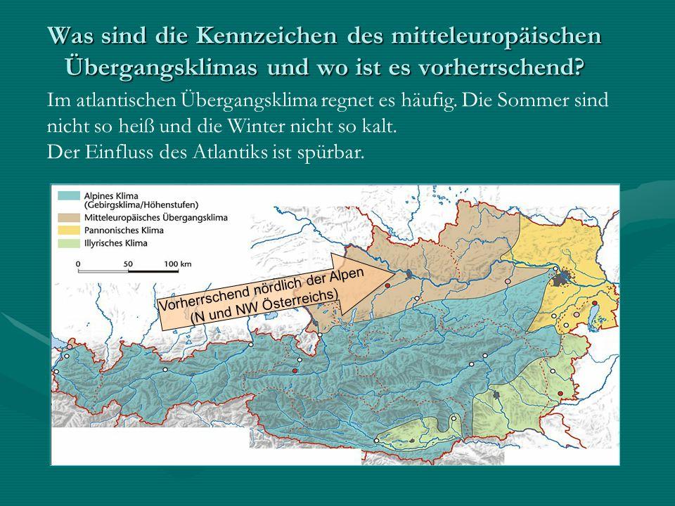 Vorherrschend nördlich der Alpen