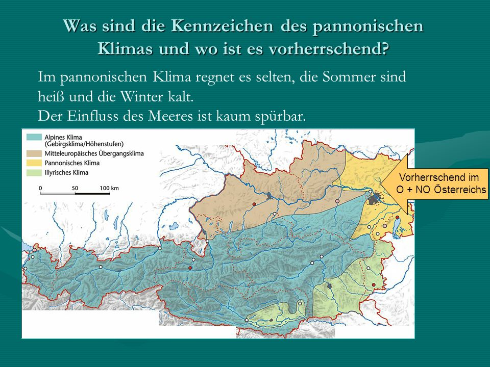 Was sind die Kennzeichen des pannonischen Klimas und wo ist es vorherrschend