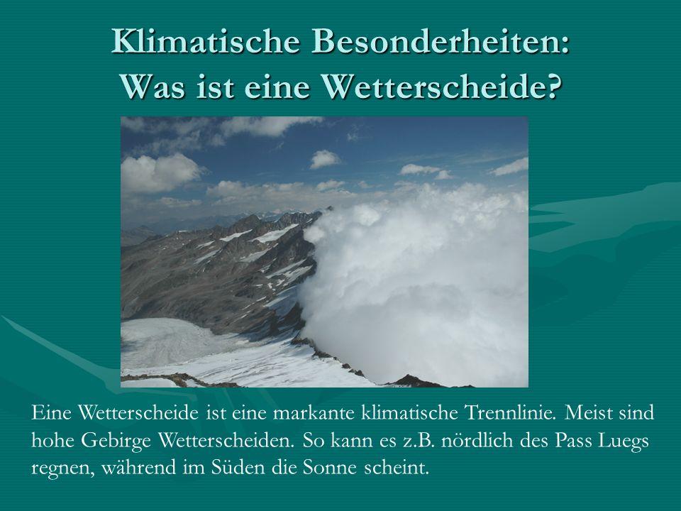 Klimatische Besonderheiten: Was ist eine Wetterscheide