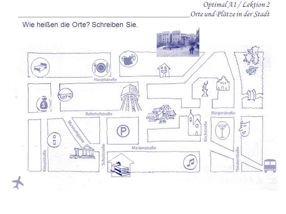 Optimal A1 / Lektion 2 ___________________________________________Orte und Plätze in der Stadt