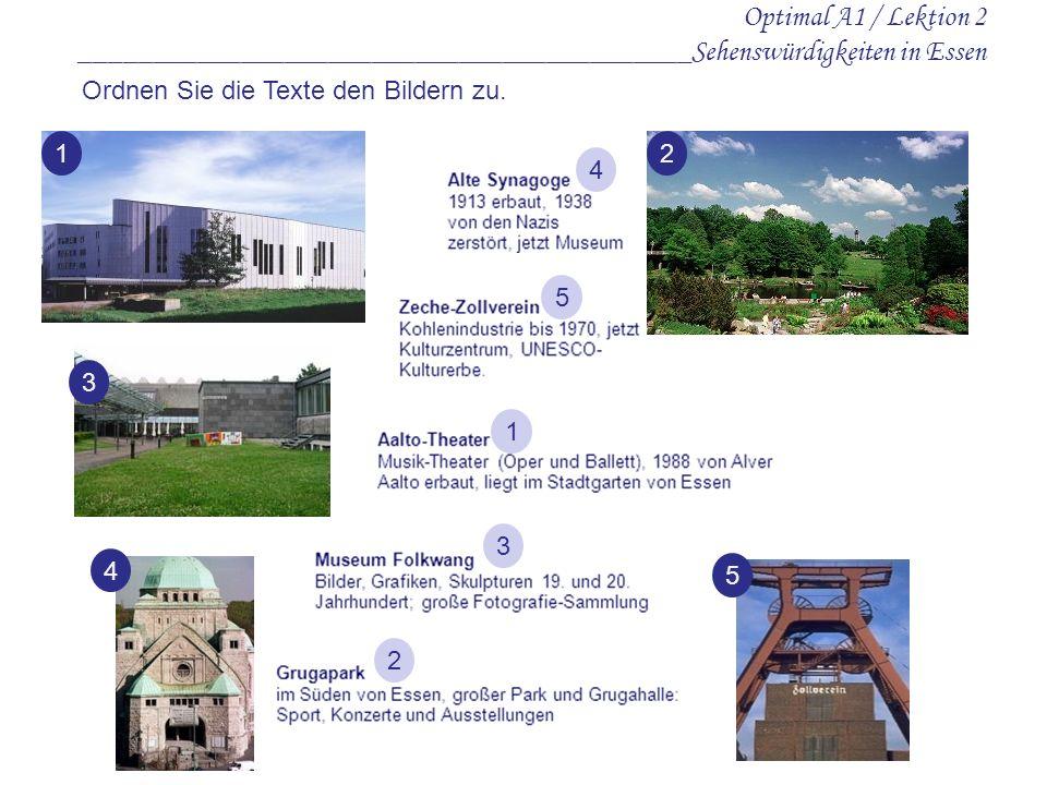 Optimal A1 / Lektion 2 __________________________________________Sehenswürdigkeiten in Essen