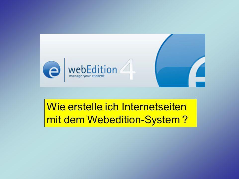 Wie erstelle ich Internetseiten mit dem Webedition-System