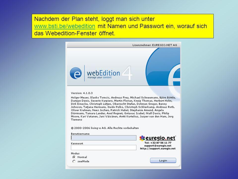 Nachdem der Plan steht, loggt man sich unter www. bsti
