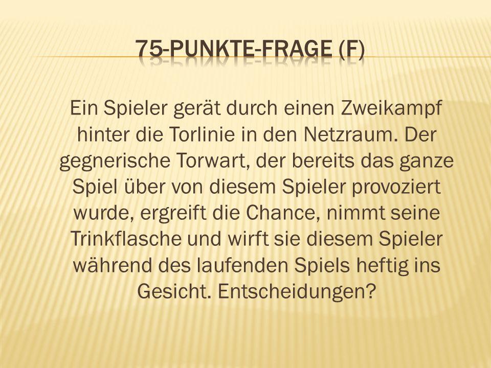 75-Punkte-Frage (F)