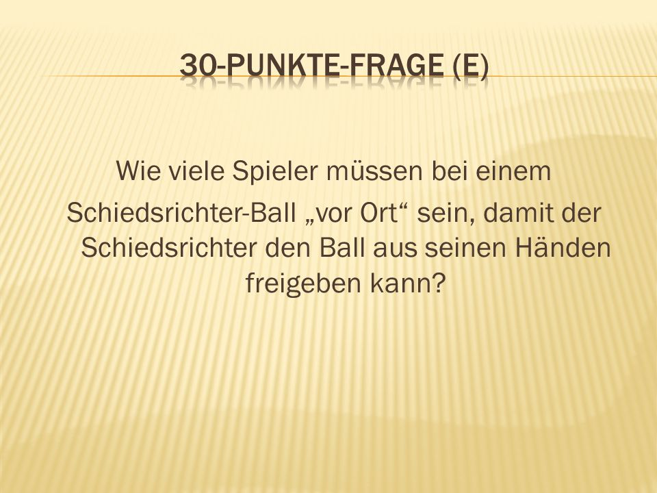 30-Punkte-Frage (E)