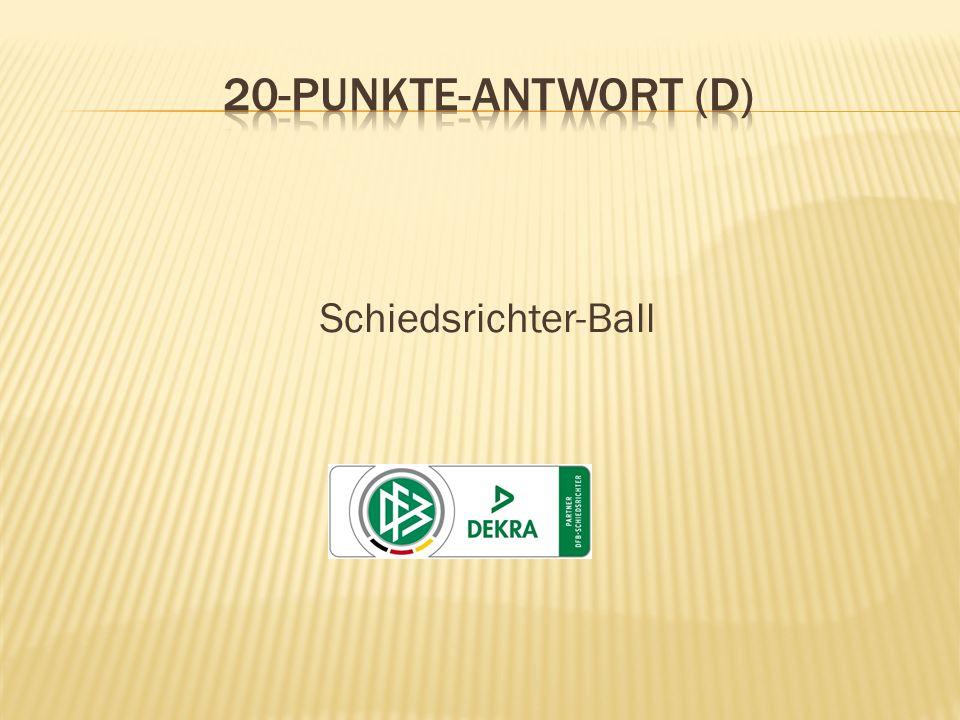 20-Punkte-Antwort (D) Schiedsrichter-Ball
