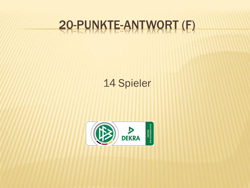 20-Punkte-Antwort (F) 14 Spieler