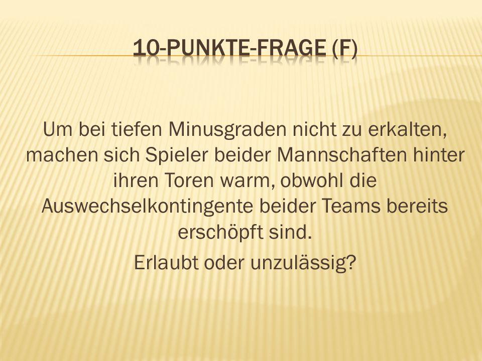 10-Punkte-Frage (F)