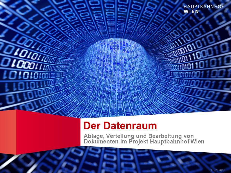 Der Datenraum Ablage, Verteilung und Bearbeitung von Dokumenten im Projekt Hauptbahnhof Wien.