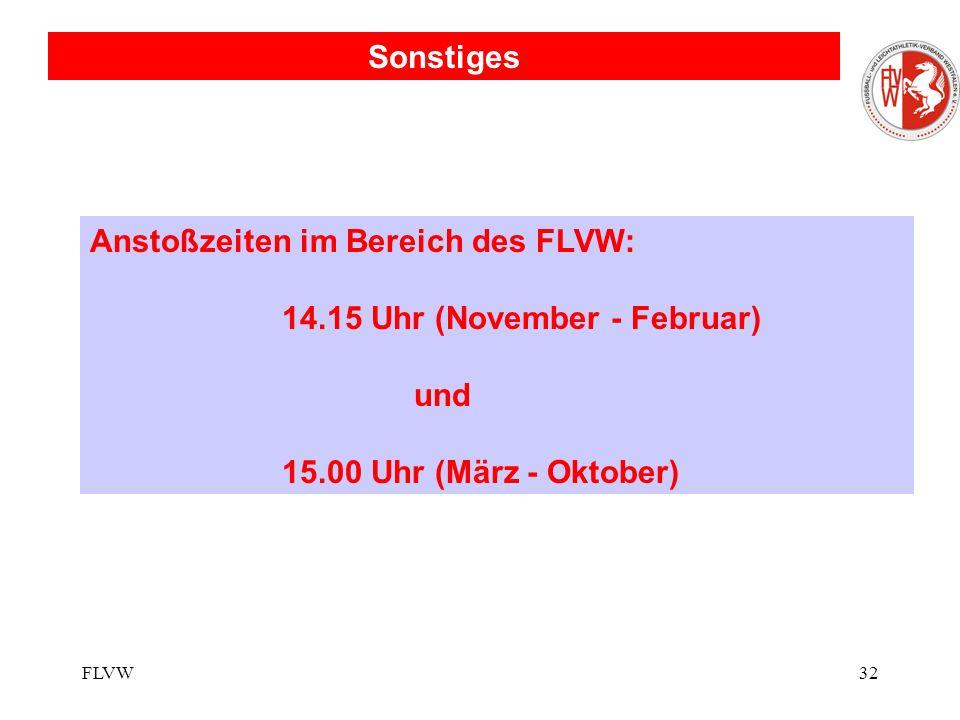 Anstoßzeiten im Bereich des FLVW: 14.15 Uhr (November - Februar) und