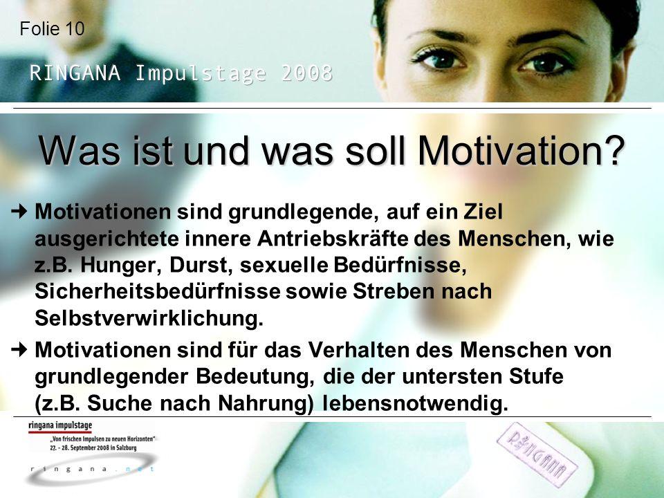 Was ist und was soll Motivation