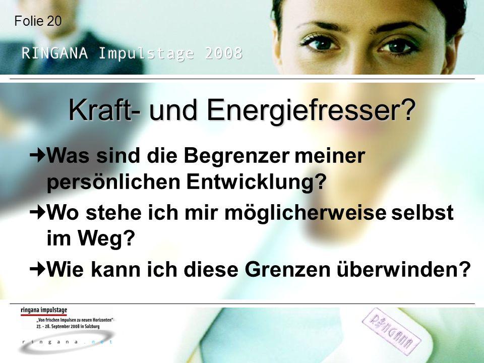 Kraft- und Energiefresser