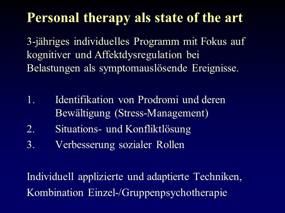 Personal therapy als state of the art