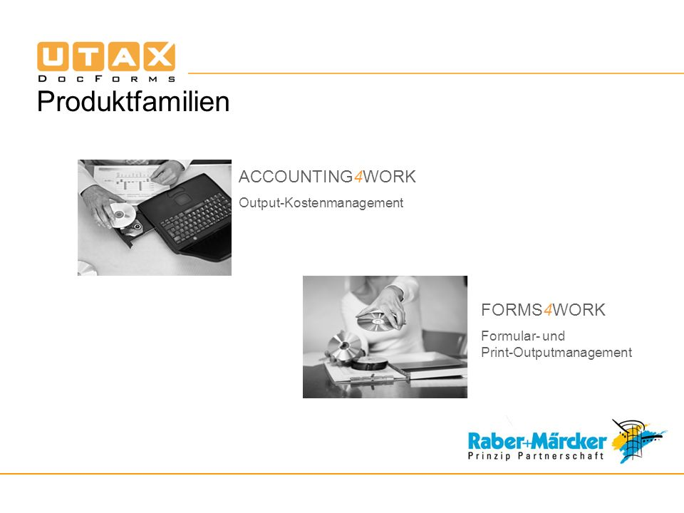 Produktfamilien ACCOUNTING4WORK FORMS4WORK Output-Kostenmanagement