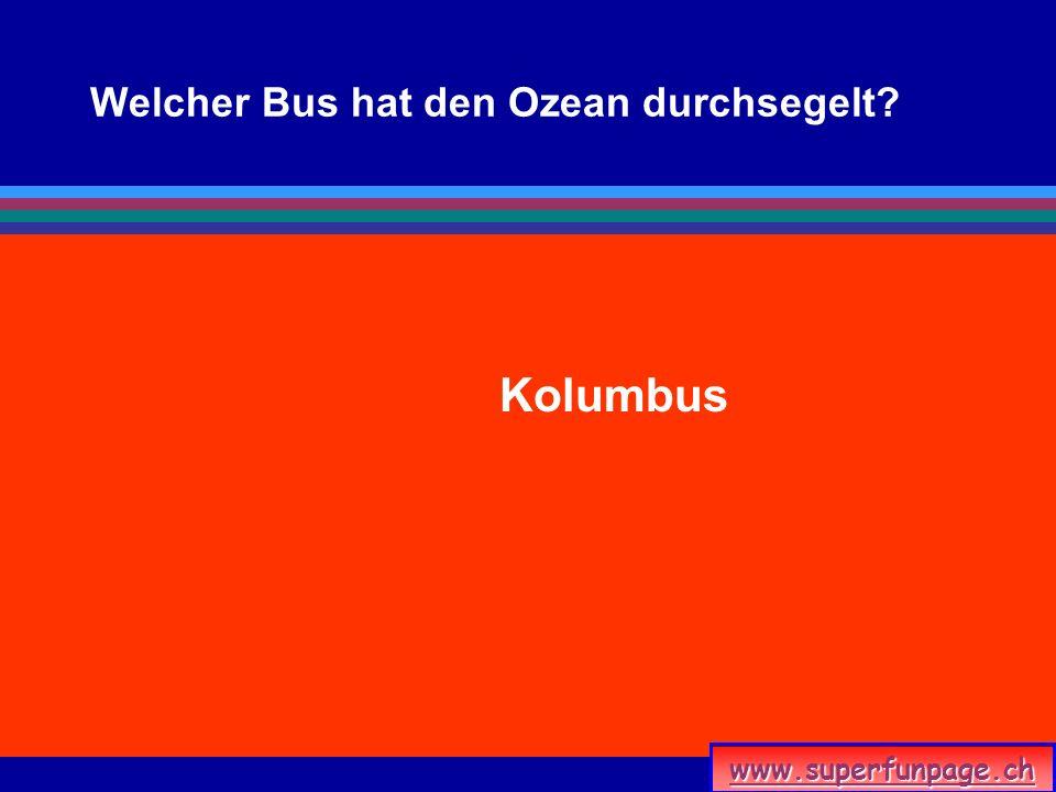 Welcher Bus hat den Ozean durchsegelt