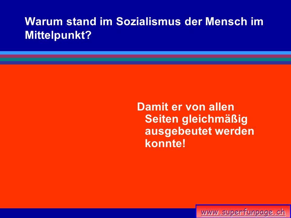 Warum stand im Sozialismus der Mensch im Mittelpunkt