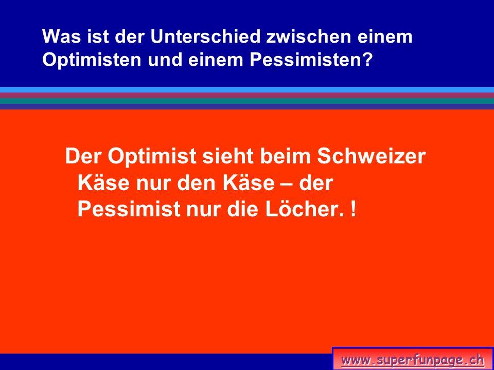 Was ist der Unterschied zwischen einem Optimisten und einem Pessimisten