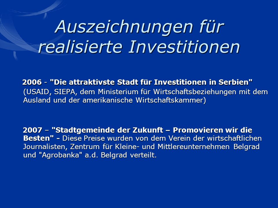 Auszeichnungen für realisierte Investitionen