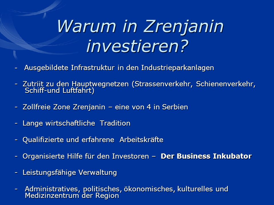 Warum in Zrenjanin investieren