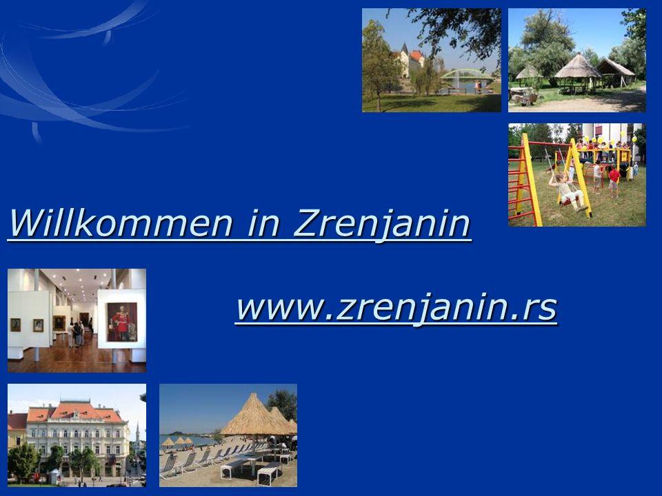 Willkommen in Zrenjanin