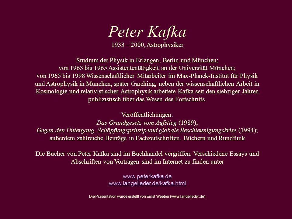 Peter Kafka 1933 – 2000, Astrophysiker