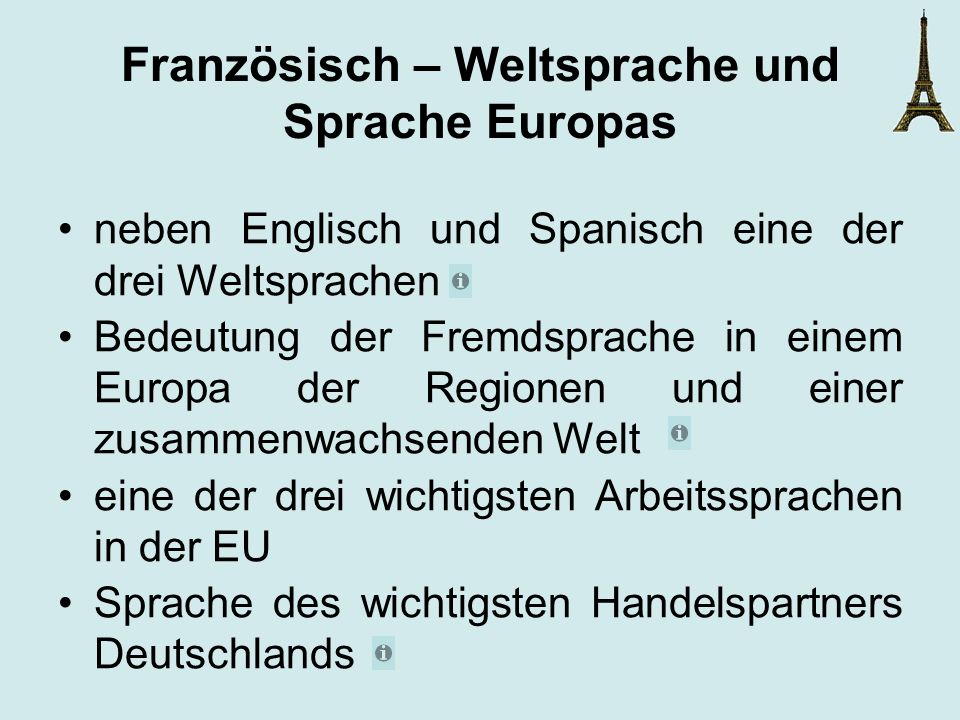 Französisch – Weltsprache und Sprache Europas