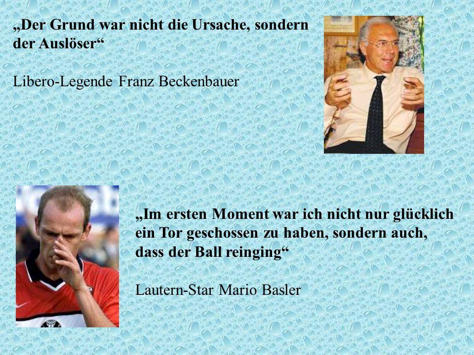 """""""Der Grund war nicht die Ursache, sondern der Auslöser Libero-Legende Franz Beckenbauer"""