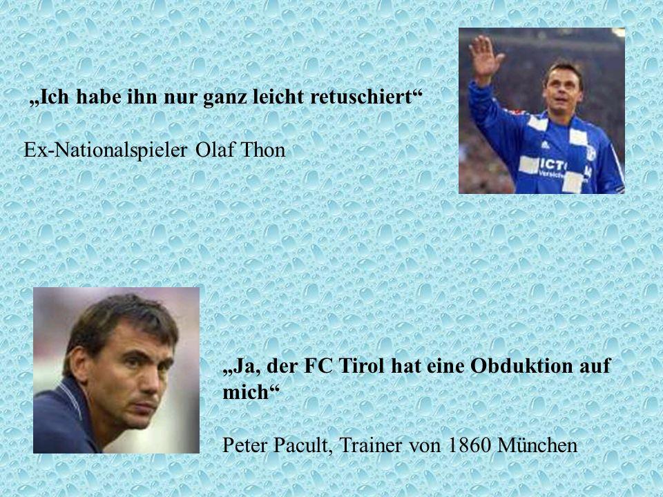 """""""Ich habe ihn nur ganz leicht retuschiert Ex-Nationalspieler Olaf Thon"""