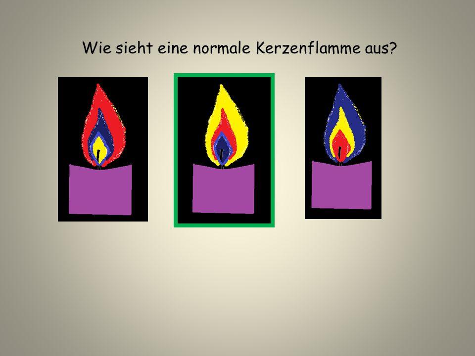 Wie sieht eine normale Kerzenflamme aus