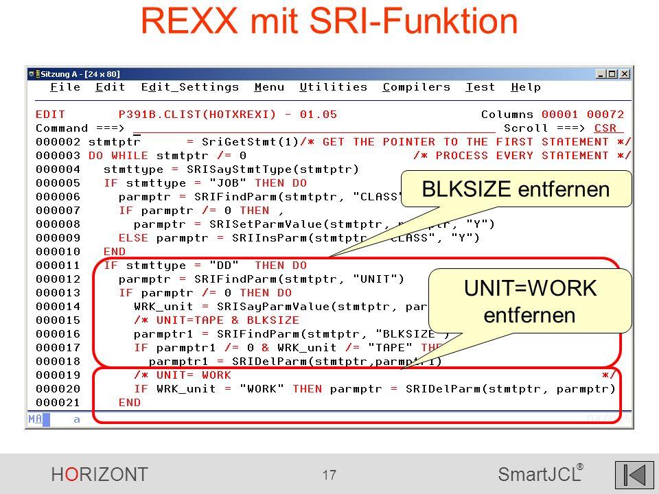 REXX mit SRI-Funktion BLKSIZE entfernen UNIT=WORK entfernen
